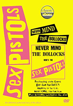 Classic Albums - The Sex Pistols 2002 dvd- Never Mind 1