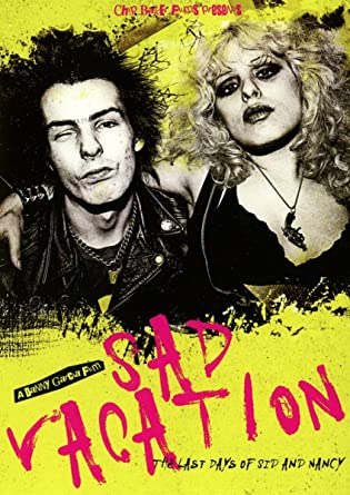 SAD VACATION  The Last Days Of Sid & Nancy DVD 1