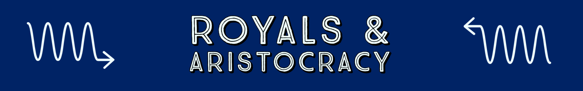 Royals and Aristocracy
