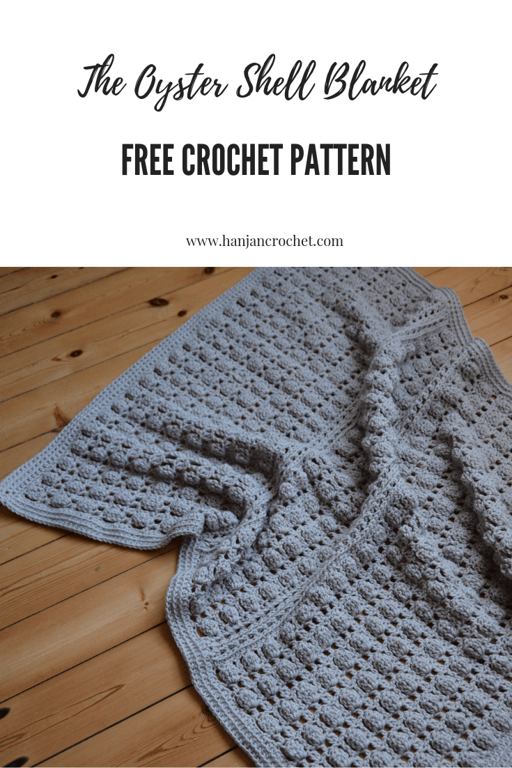 The Oyster Shell Blanket – A Free Crochet Pattern – HanJan