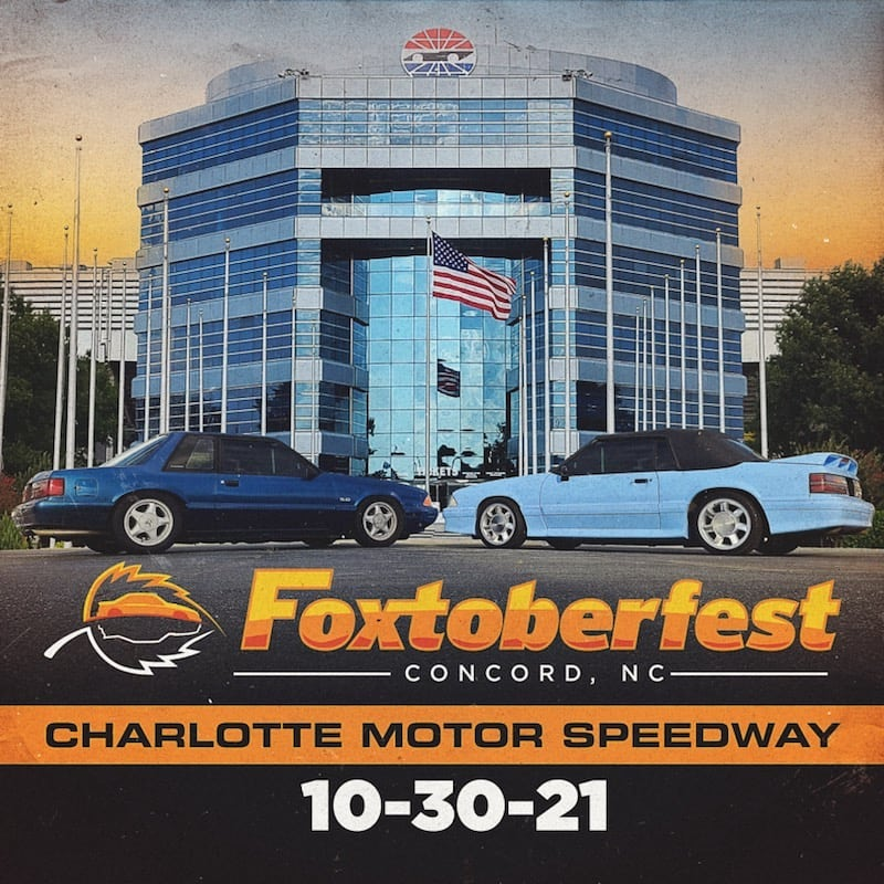 Foxtoberfest, foxbody, mustang, hms, hanlon motorsports, charlotte motor speedway, concord nc, tremec, mustang show