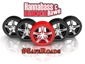 Hannabass and Rowe Collision Center Safe Roads