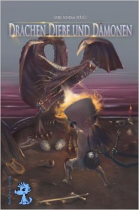 Diebe Drachen und Dämonen