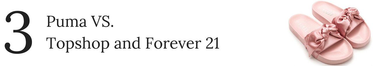 Number Three: Puma VS. Topshop and Forever 21