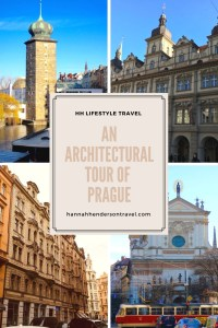 An Architectural Tour of Prague - HH Lifestyle Travel