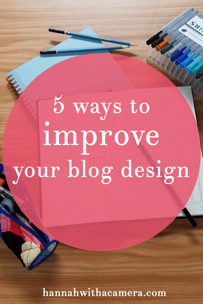 5 ways to Improve Your Blog Design