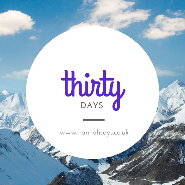 My Thirty Days