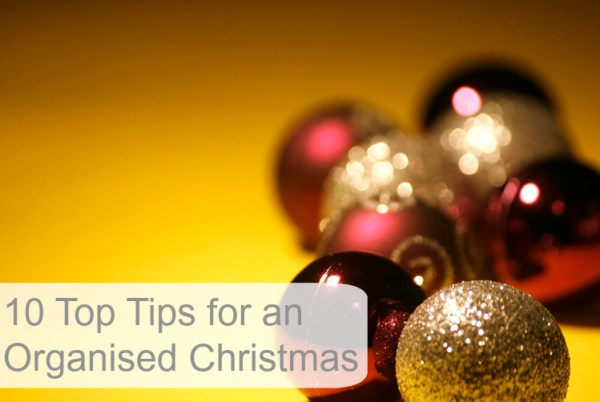10 Top Tips for an Organised Christmas