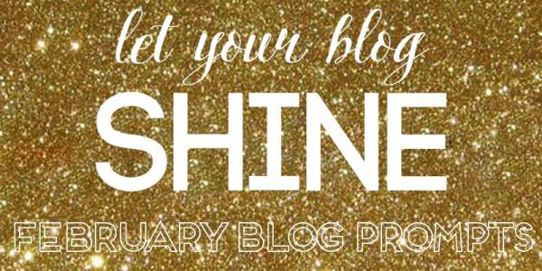 Let Your Blog Shine - Blog Prompts