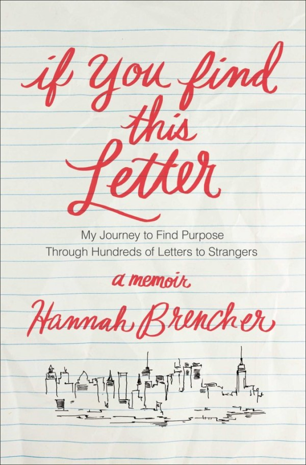 If You Find This Letter by Hannah Brencher