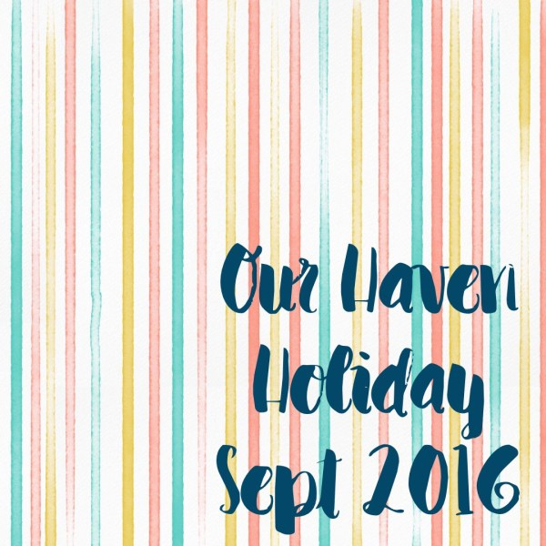 Our Haven Holiday 2016