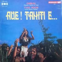 Aue! Tahiti E