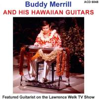 Buddy Merrill and His Hawaiian Guitars