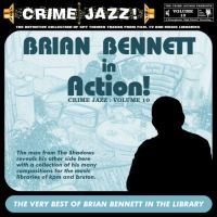 Crime Jazz - Volume 10 - Brian Bennett In Action!