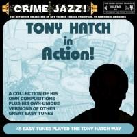 Crime Jazz - Volume 12 - Tony Hatch In Action!