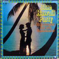 Blue Hawaii Party