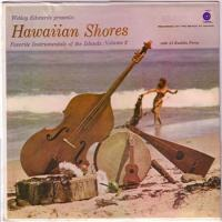 Hawaiian Shores: Favorite Instrumentals of the Islands Vol. 2