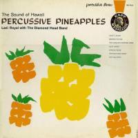 Percussive Pineapples