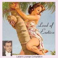 Land of Exotica