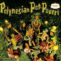 Polynesian Pot-Pourri
