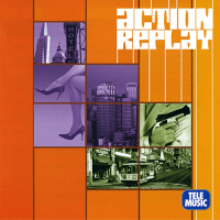 Tele-Music : Action Replay