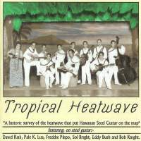 Tropical Heatwave Vol. 1