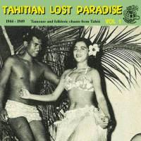 Tahitian Lost Paradise – Vol 1