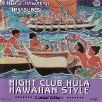 Vintage Hawaiian Treasures Vol. 6 - Night Club Hula Hawaiian Style