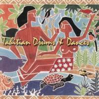 Vintage Hawaiian Treasures Vol. 3 - Tahitian Drums & Dances