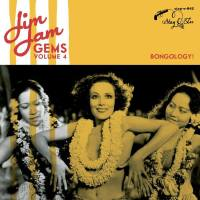 Jim Jam Gems Volume 4: Bongology!