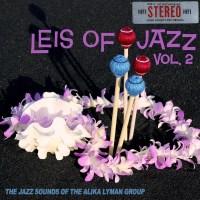 Leis of Jazz, Vol. 2
