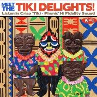 Meet The Tiki Delights!