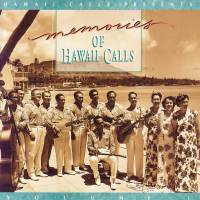 Memories Of Hawaii Calls Volume 1