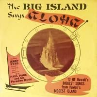 The Big Island Says Aloha