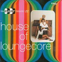 House of Loungecore