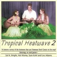 Tropical Heatwave Vol. 2