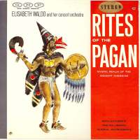 Rites of the Pagan (Mystic Realm of the Ancient Americas)