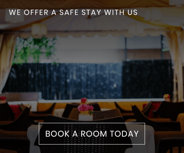 WE OFFER A SAFE STAY WITH US