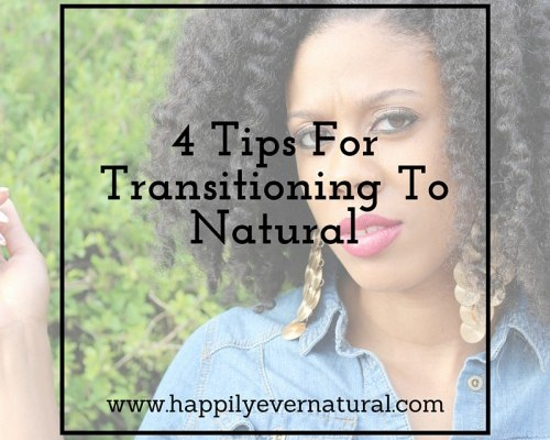 4 Tips For Transitioning