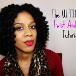The Ultimate Twist and Curl Tutorial