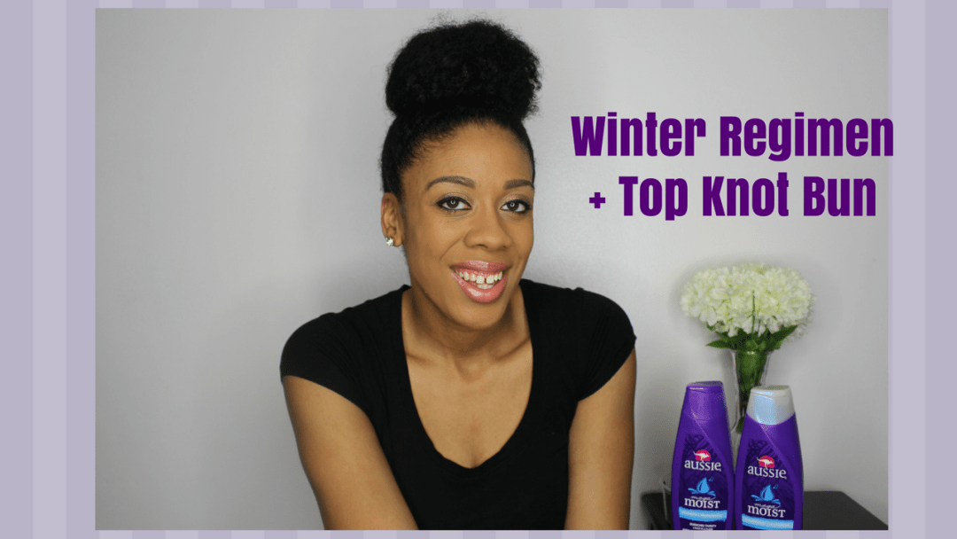 Winter Natural Hair Regimen Ft Aussie Happily Ever Natural