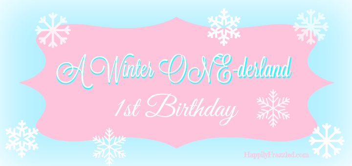 A Winter One Derland 1st Birthday Happily Frazzled