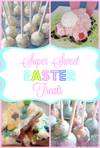 Super Sweet Easter Treats| Fun ideas for festive Easter desserts | HappilyFrazzled.com