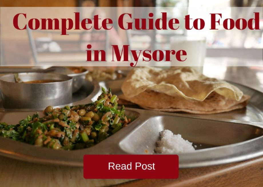 complete-guide-to-food-in-mysore