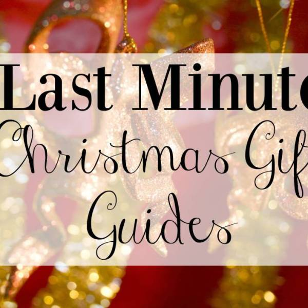 Last Minute Christmas Gift Guides