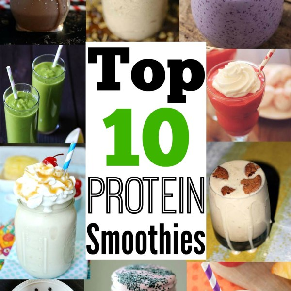 Top 10 Protein Smoothies