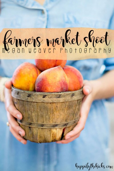 Farmers Market Shoot | read more at happilythehicks.com
