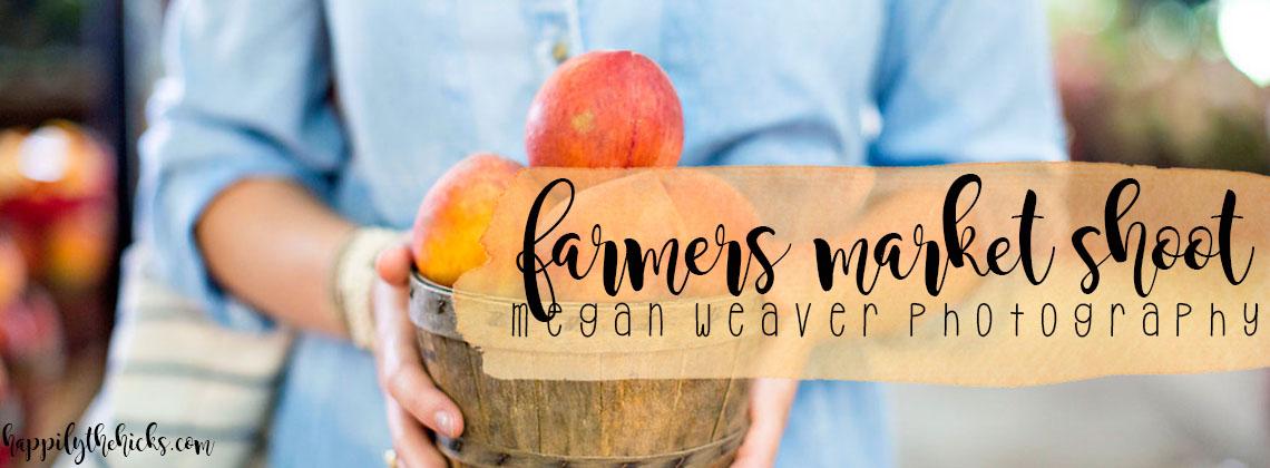 Farmers Market Shoot | Megan Weaver Photography