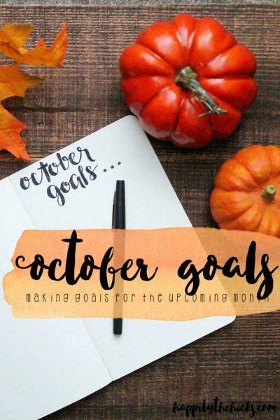 October Goals | read more at happilythehicks.com
