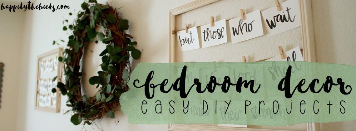 Bedroom Decor | Easy DIY Projects